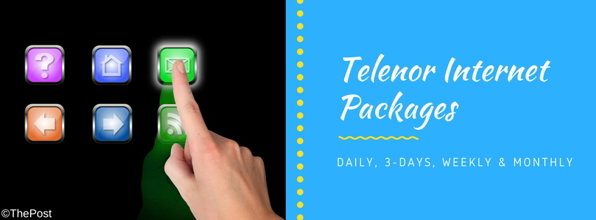 Telenor Internet Packages 2G, 3G, 4G (Daily, Weekly, Monthly)
