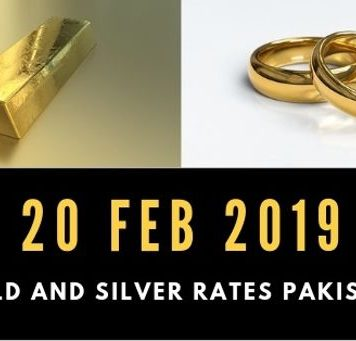 Gold rates in Pakistan 20 February 2019