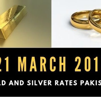 Gold rates 21 March 2019