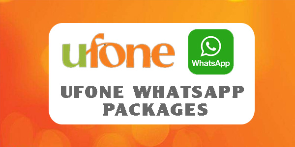 Ufone WhatsApp Packages: Daily, Weekly and Monthly 2019