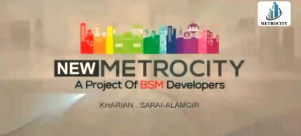 New Metro City by BSM Developers
