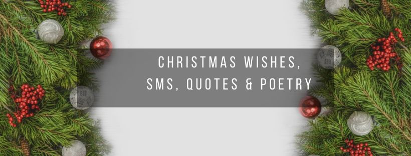 Inspiring wishes, SMS, Quotes and Poetry for Christmas